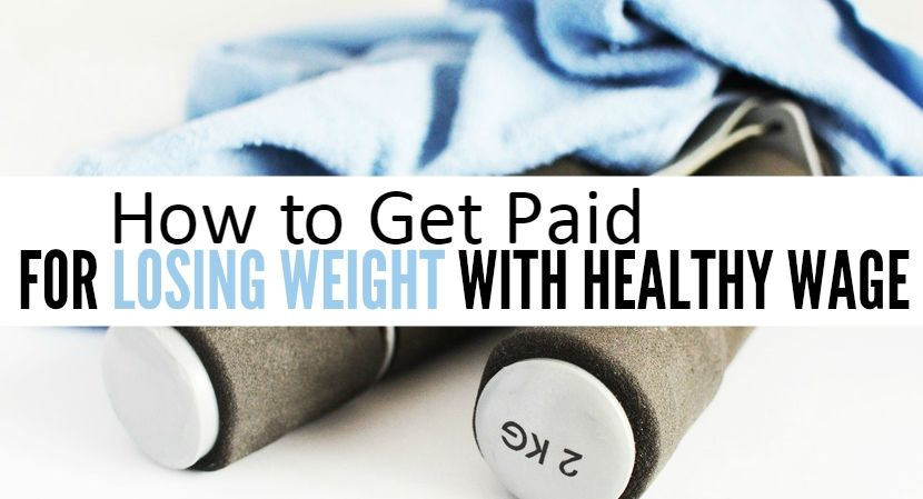 HealthyWage get paid to lose weight