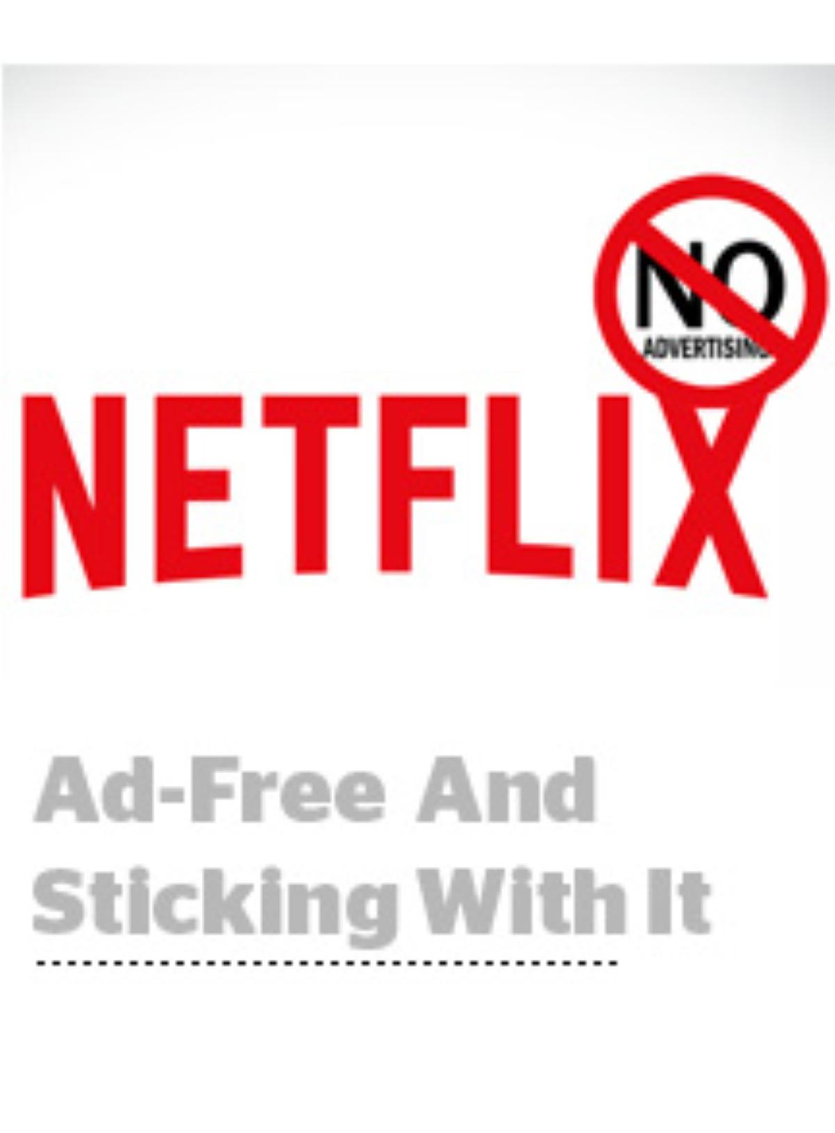 Netflix's No-Ads / Ad-Free Service Pledge