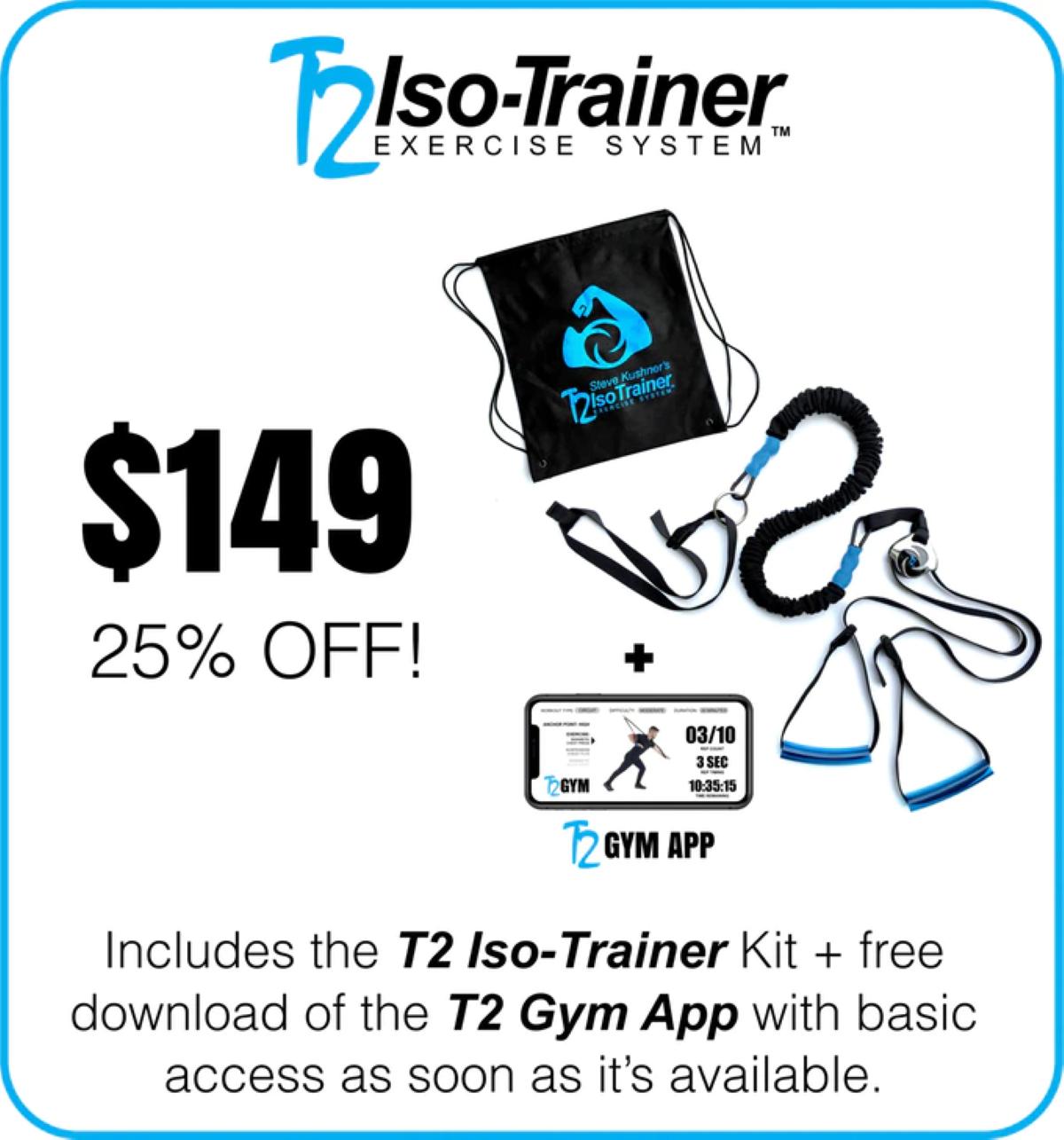 T2 Iso-Trainer - $150 Crowdfunding Pledge Set