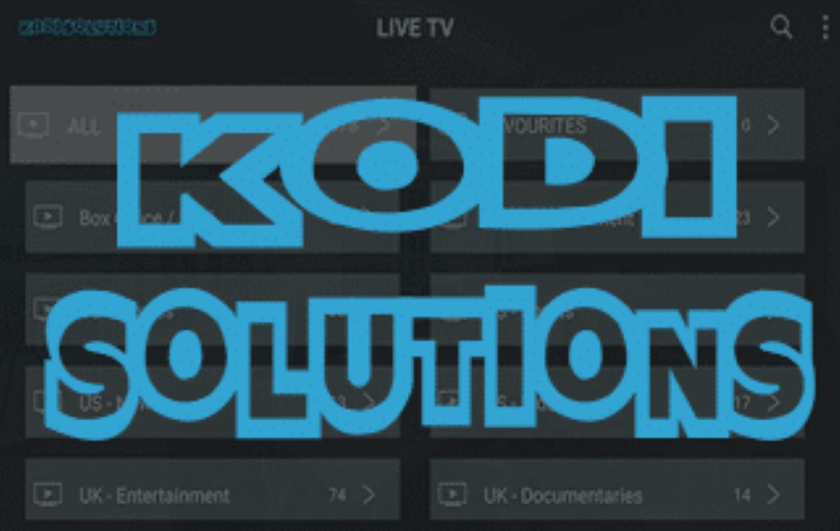 Kodi Solutions IPTV