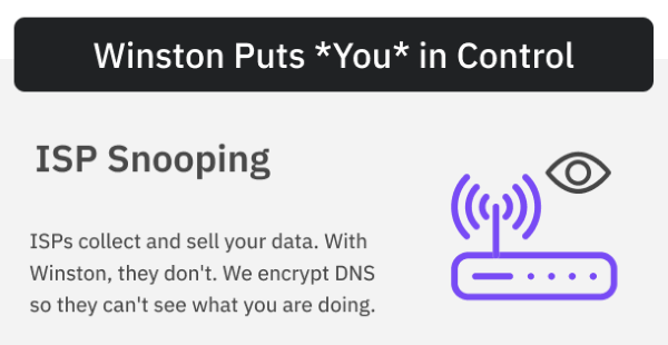 Winston - Block ISP Snopping