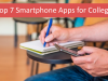 Top 7 Smartphone Apps for College In 2020